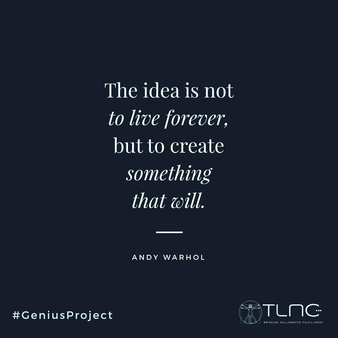The #idea is not to #live for ever, but to #create something that will!